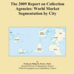 The 2009 Report on Collection Agencies: World Market